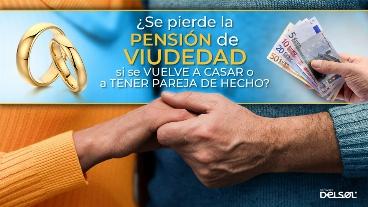 ¿Se pierde la pensión de viudedad si se vuelve a casar o a tener pareja de hecho?