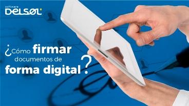 ¿Cómo firmar documentos de forma digital?