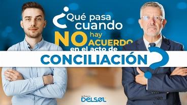 ¿Qué pasa cuando no hay acuerdo en el acto de conciliación?