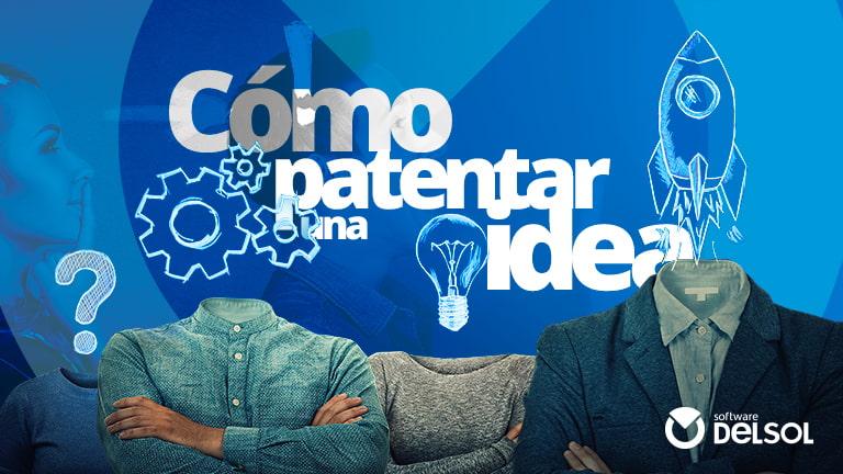 Cómo Patentar Una Idea